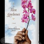 the-first-gardener-denise-hildreth-joneswhite-book-Trans